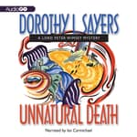 Unnatural Death by  Dorothy L. Sayers audiobook