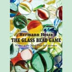 The Glass Bead Game by  Hermann Hesse audiobook
