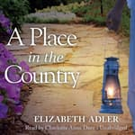 A Place in the Country by  Elizabeth Adler audiobook