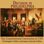 Decision in Philadelphia by  Christopher Collier audiobook