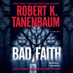 Bad Faith by  Robert K. Tanenbaum audiobook