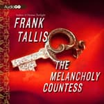 The Melancholy Countess by  Frank Tallis audiobook