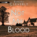 Not My Blood by  Barbara Cleverly audiobook
