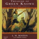 Treasure of Green Knowe by  L. M. Boston audiobook
