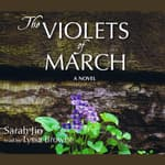 The Violets of March by  Sarah Jio audiobook
