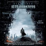 Star Trek Into Darkness by  Alan Dean Foster audiobook