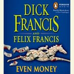 Even Money by  Felix Francis audiobook