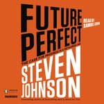 Future Perfect by  Steven Johnson audiobook
