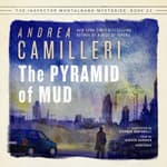 The Pyramid of Mud by  Andrea Camilleri audiobook