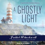 A Ghostly Light by  Juliet Blackwell audiobook