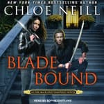 Blade Bound by  Chloe Neill audiobook