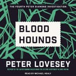 Bloodhounds by  Peter Lovesey audiobook