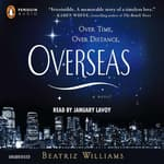 Overseas by  Beatriz Williams audiobook