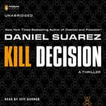 Kill Decision by  Daniel Suarez audiobook