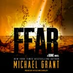 Fear by  Michael Grant audiobook
