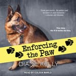 Enforcing the Paw by  Diane Kelly audiobook
