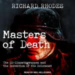 Masters of Death by  Richard Rhodes audiobook