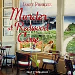 Murder at Redwood Cove by  Janet Finsilver audiobook