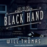The Black Hand by  Will Thomas audiobook