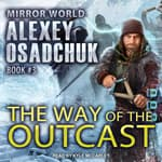 The Way of the Outcast by  Alexey Osadchuk audiobook