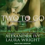 Two To Go by  Laura Wright audiobook