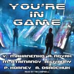 You're in Game! by  Andrew Novak audiobook