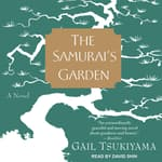 The Samurai's Garden by  Gail Tsukiyama audiobook