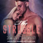 The Struggle by  Jennifer L. Armentrout audiobook