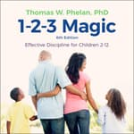 1-2-3 Magic by  Thomas W. Phelan PhD audiobook