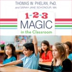 1-2-3 Magic in the Classroom by  Thomas W. Phelan, Ph.D audiobook
