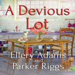 A Devious Lot by  Parker Riggs audiobook