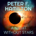 A Night Without Stars by  Peter F. Hamilton audiobook