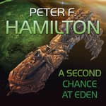 A Second Chance At Eden by  Peter F. Hamilton audiobook