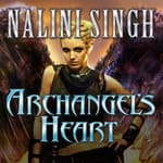 Archangel's Heart by  Nalini Singh audiobook
