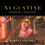 Augustine by  Robin Lane Fox audiobook