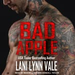 Bad Apple by  Lani Lynn Vale audiobook
