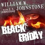 Black Friday by  J. A. Johnstone audiobook