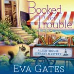Booked for Trouble by  Eva Gates audiobook