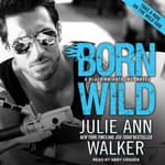 Born Wild by  Julie Ann Walker audiobook