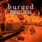Burned by  Benedict Jacka audiobook