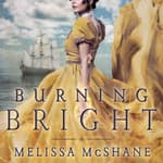 Burning Bright by  Melissa McShane audiobook