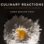 Culinary Reactions by  Simon Quellen Field audiobook
