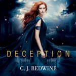 Deception by  C. J. Redwine audiobook