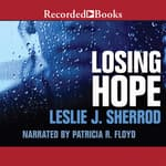 Losing Hope by  Leslie J. Sherrod audiobook