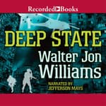 Deep State by  Walter Jon Williams audiobook