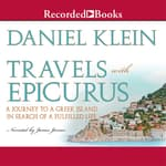 Travels with Epicurus by  Daniel Klein audiobook