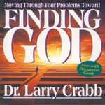 Finding God by  Lawrence J. Crabb Jr. PhD audiobook