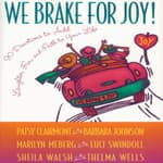 We Brake for Joy! by  Thelma Wells audiobook