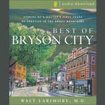 Best of Bryson City Tales by  Walt Larimore MD audiobook