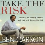 Take the Risk by  Ben Carson MD audiobook